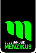 Guggenmusik Menzikus